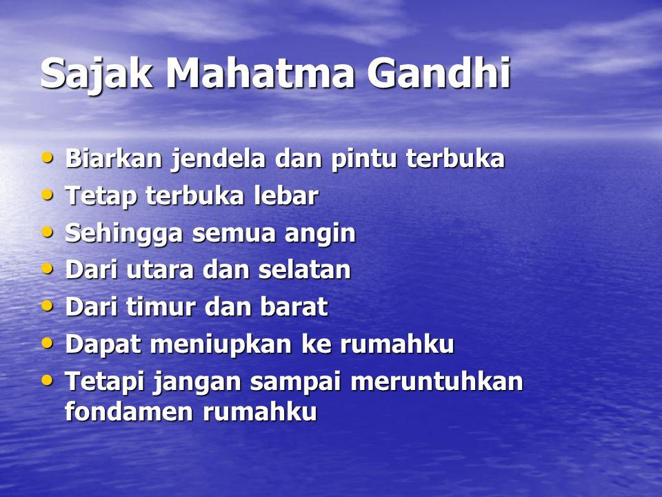 Sajak Mahatma Gandhi Biarkan jendela dan pintu terbuka