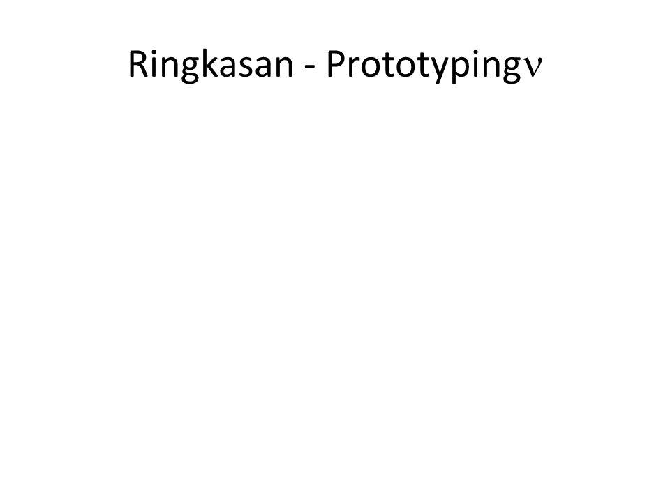 Ringkasan - Prototyping