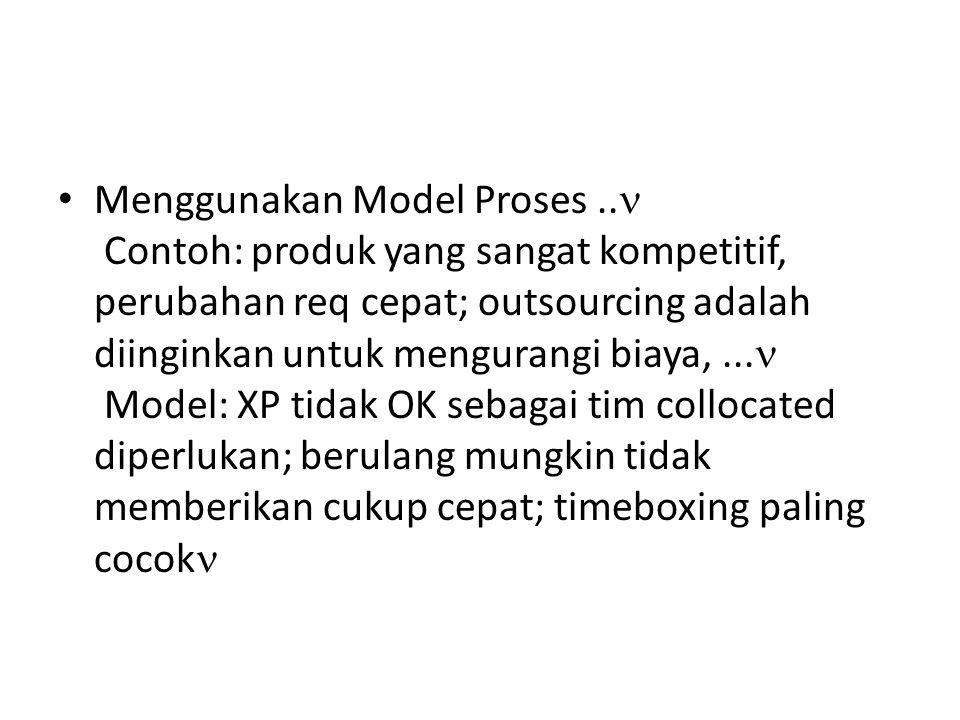 Menggunakan Model Proses