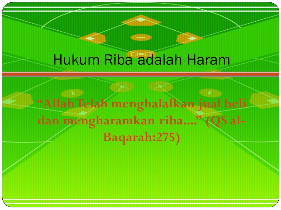 Hukum Riba adalah Haram