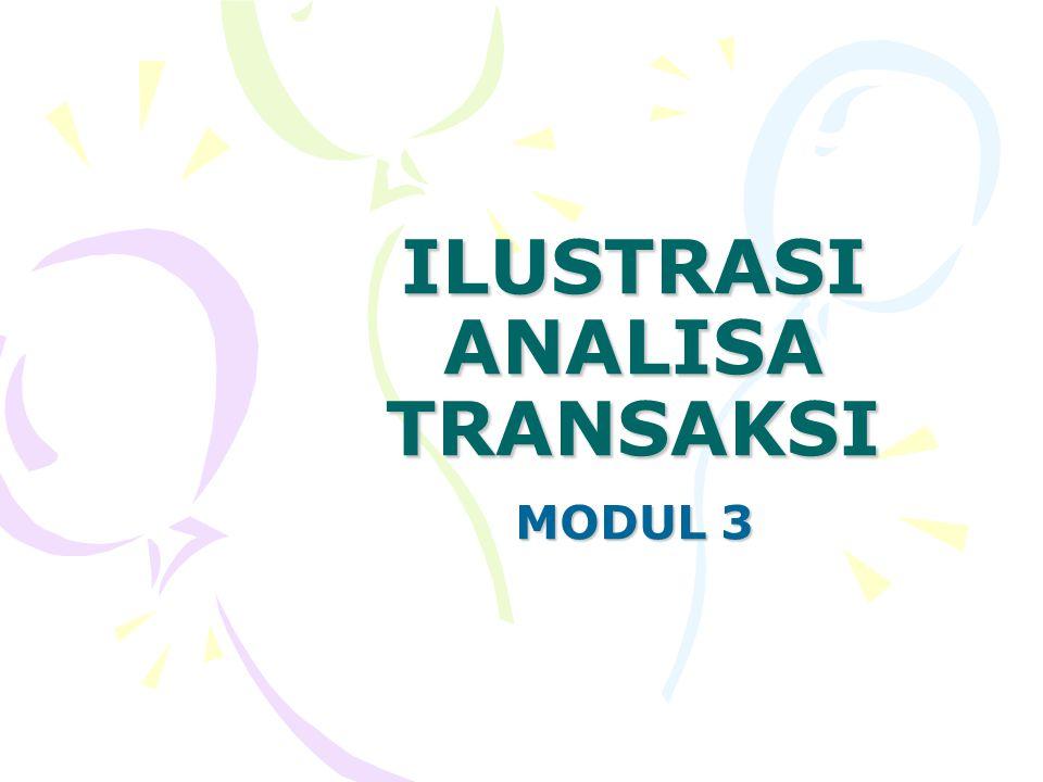 ILUSTRASI ANALISA TRANSAKSI