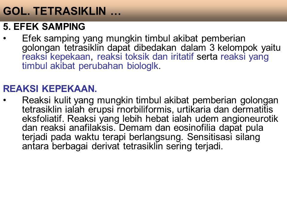 GOL. TETRASIKLIN … 5. EFEK SAMPING