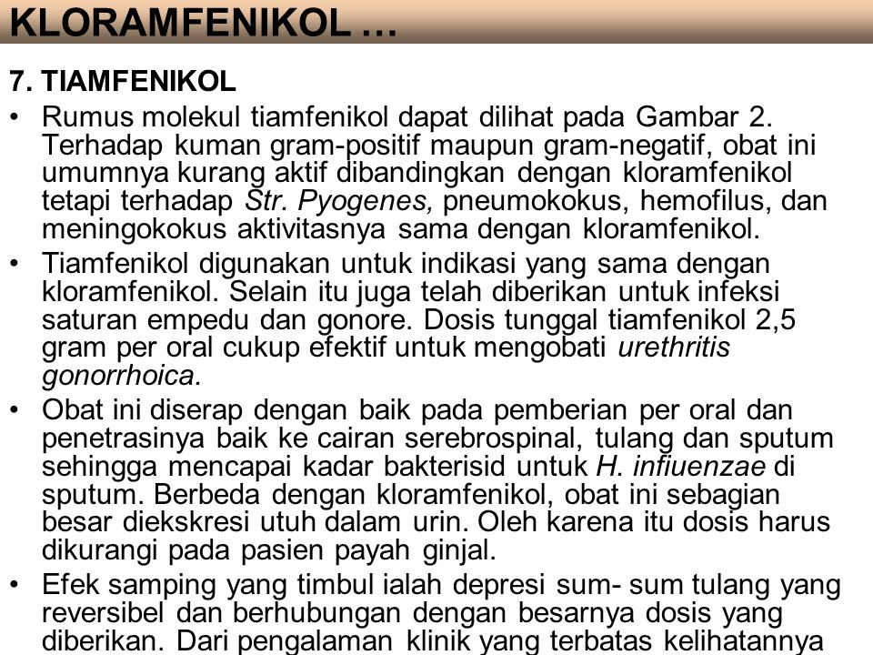 KLORAMFENIKOL … 7. TIAMFENIKOL