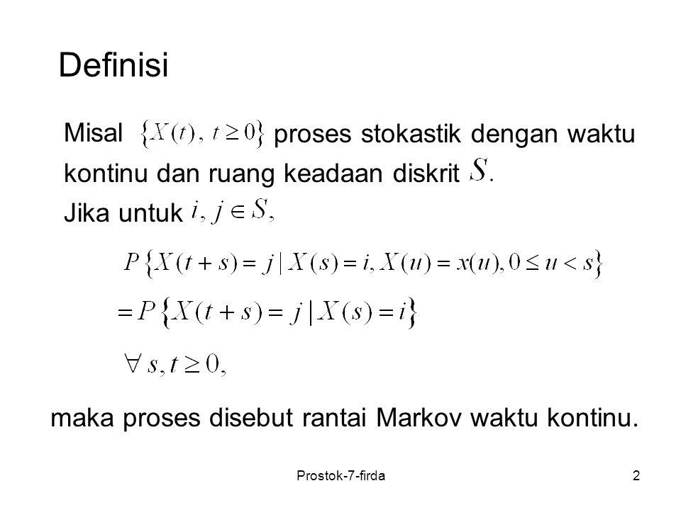 Definisi Misal proses stokastik dengan waktu