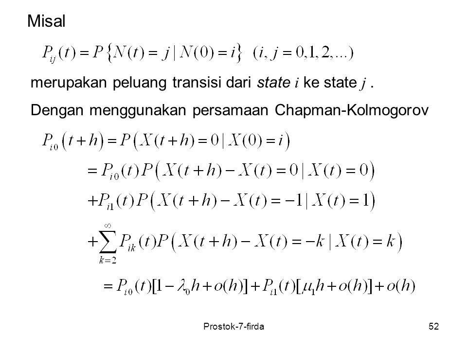 Misal merupakan peluang transisi dari state i ke state j .