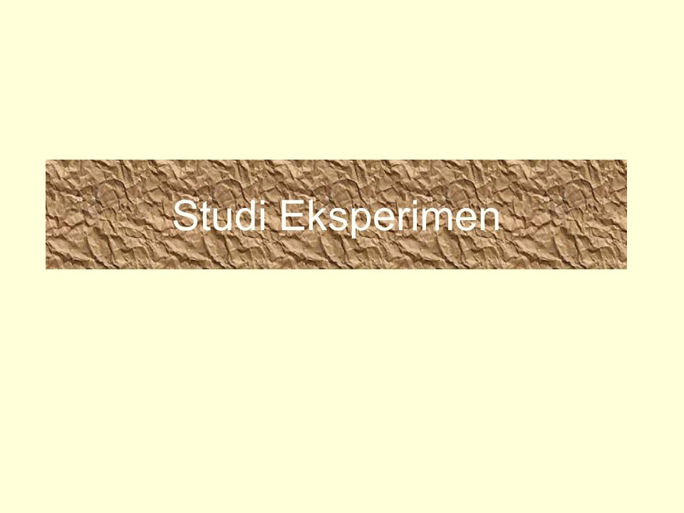 Studi Eksperimen