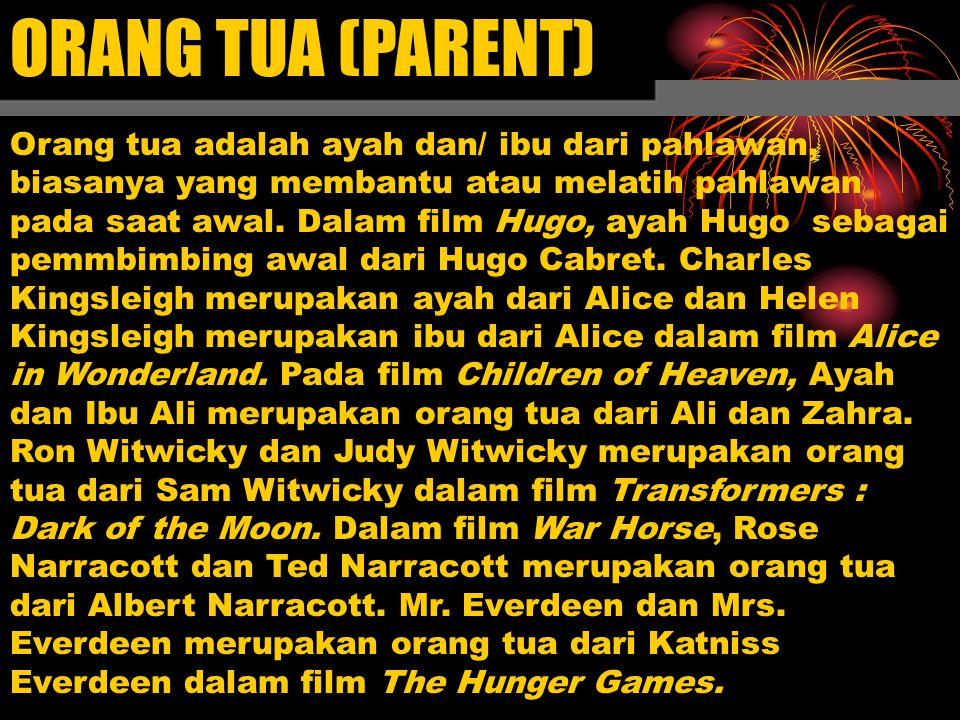ORANG TUA (PARENT)