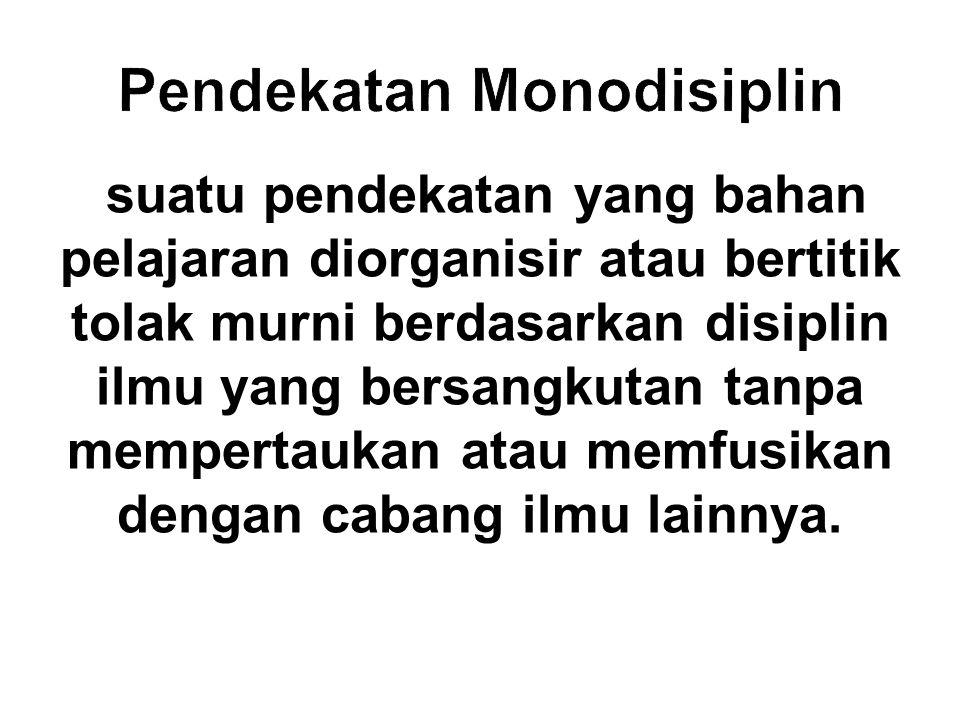 Pendekatan Monodisiplin