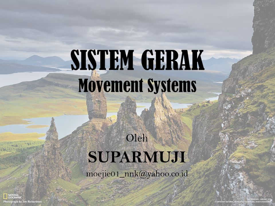 SISTEM GERAK Movement Systems