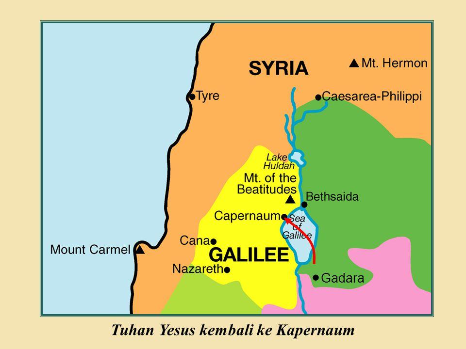 Tuhan Yesus kembali ke Kapernaum