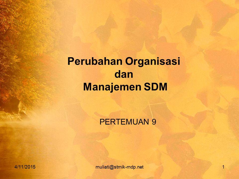 Perubahan Organisasi dan Manajemen SDM