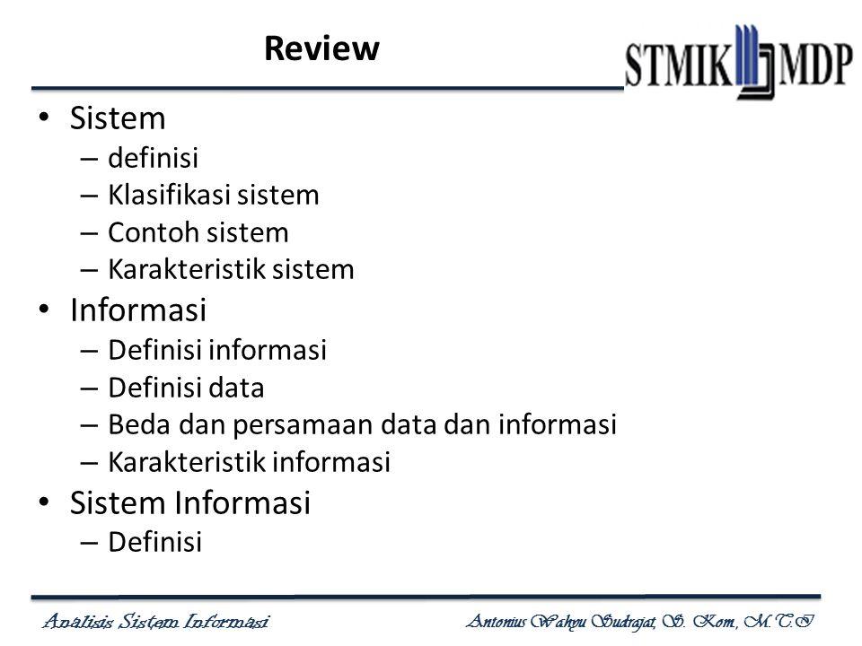 Review Sistem Informasi Sistem Informasi definisi Klasifikasi sistem