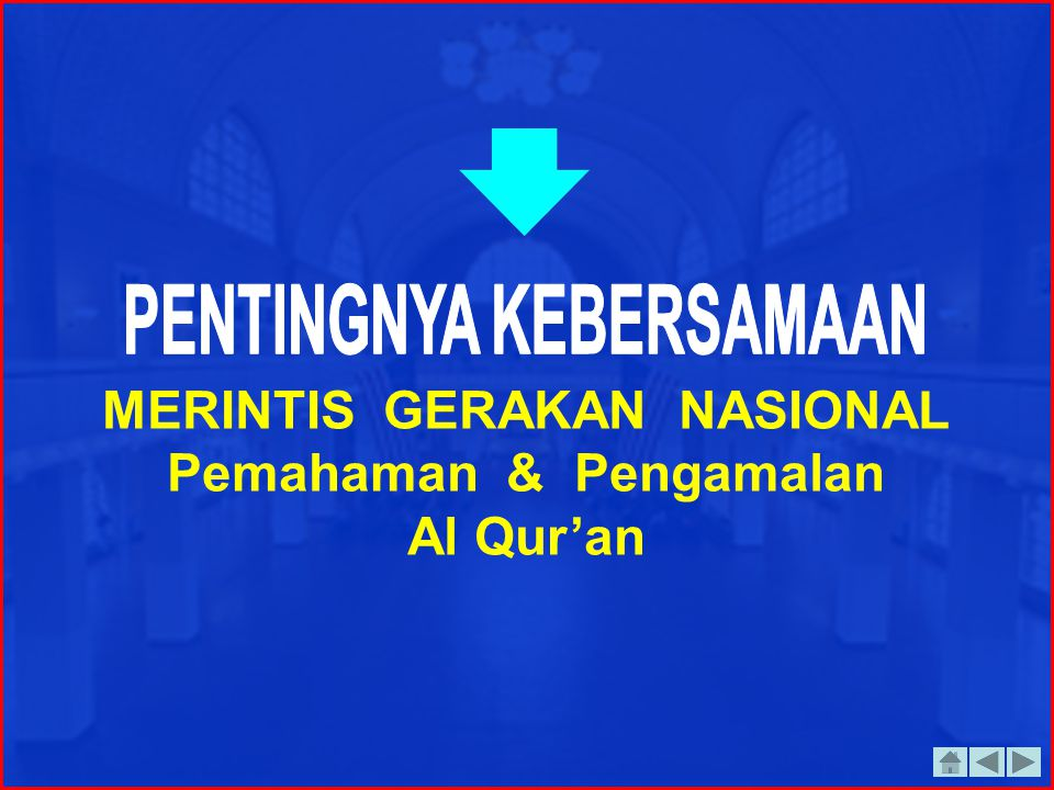 MERINTIS GERAKAN NASIONAL Pemahaman & Pengamalan Al Qur'an