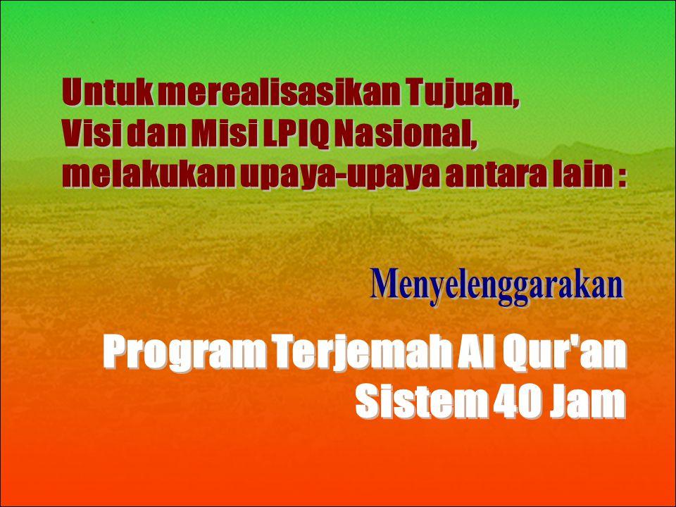 Program Terjemah Al Qur an Sistem 40 Jam