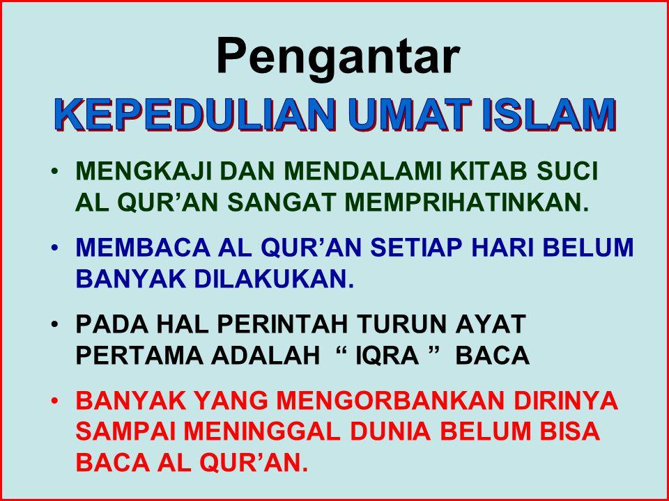 Pengantar KEPEDULIAN UMAT ISLAM