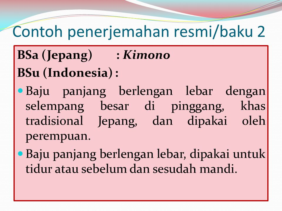 Contoh penerjemahan resmi/baku 2