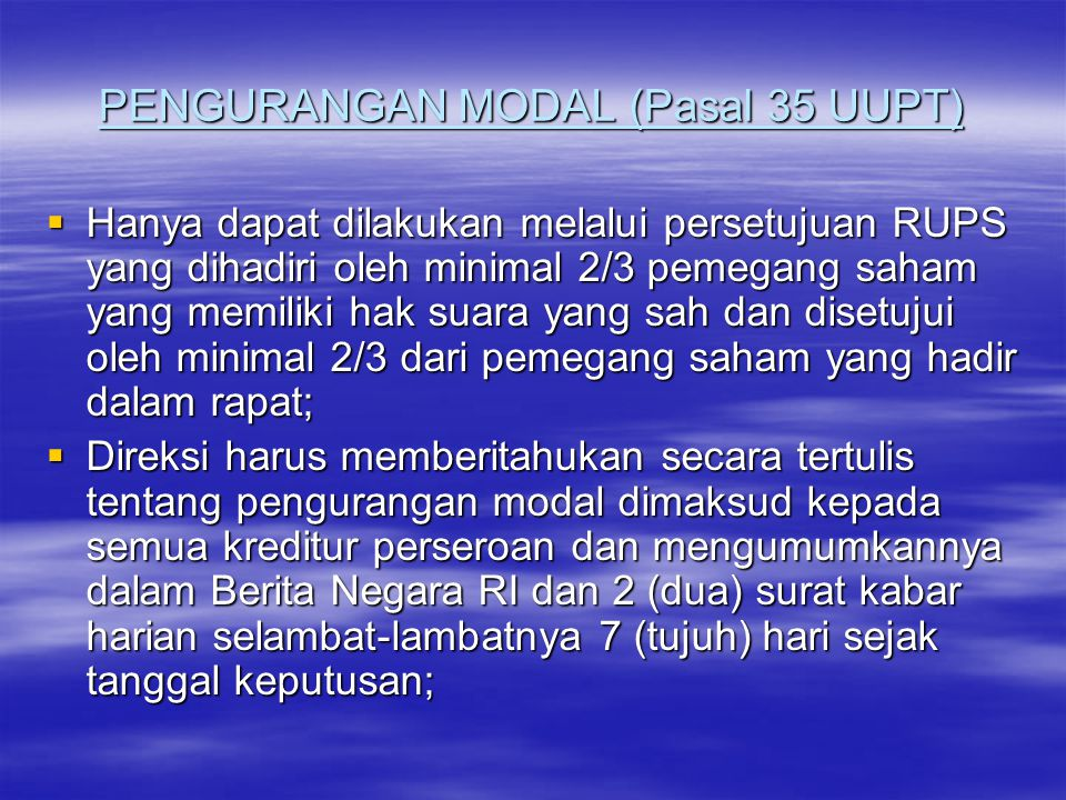 PENGURANGAN MODAL (Pasal 35 UUPT)
