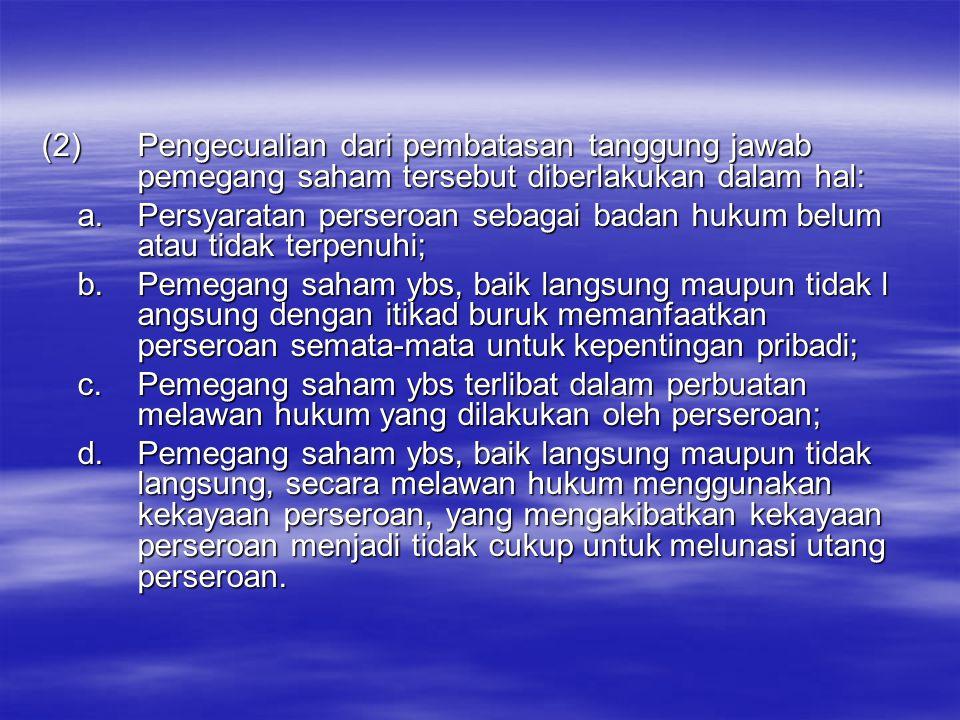 (2). Pengecualian dari pembatasan tanggung jawab