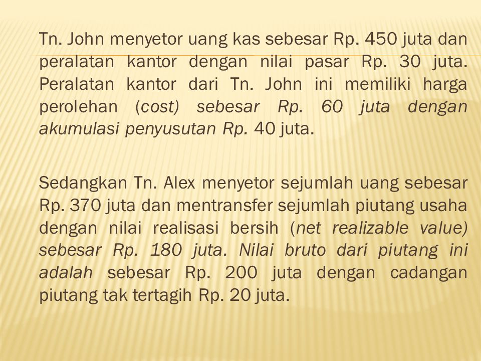 Tn. John menyetor uang kas sebesar Rp