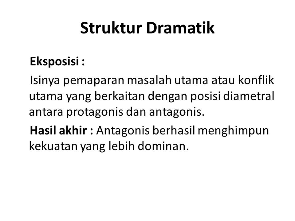 Struktur Dramatik Eksposisi :
