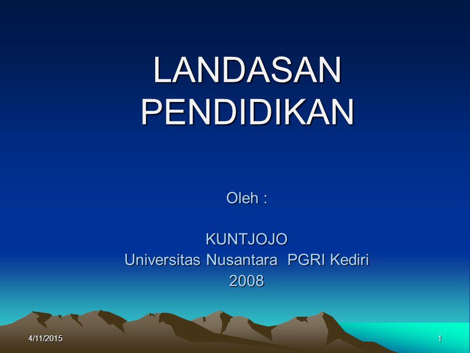 Oleh : KUNTJOJO Universitas Nusantara PGRI Kediri 2008