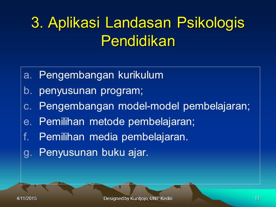 3. Aplikasi Landasan Psikologis Pendidikan