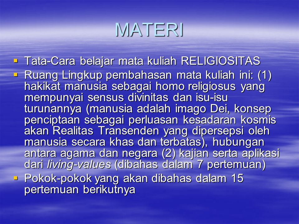 MATERI Tata-Cara belajar mata kuliah RELIGIOSITAS