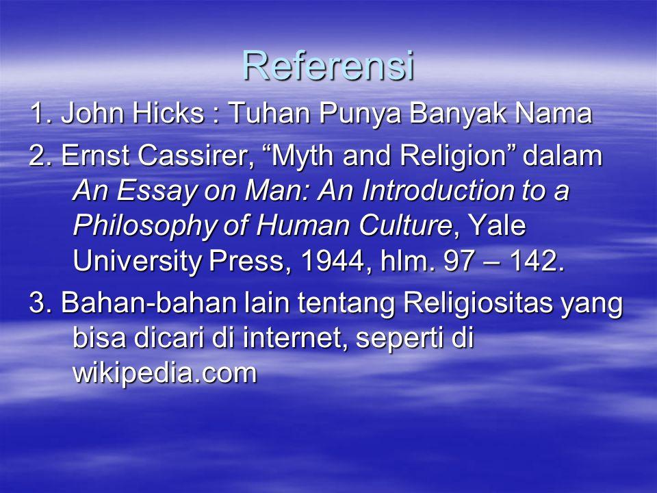 Referensi 1. John Hicks : Tuhan Punya Banyak Nama
