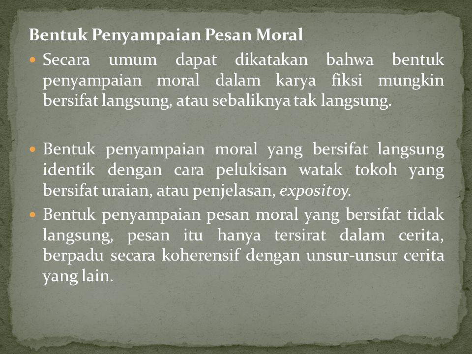 Bentuk Penyampaian Pesan Moral