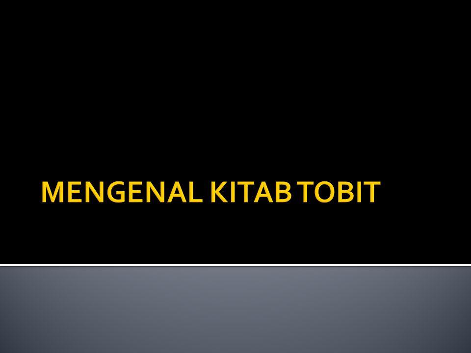 MENGENAL KITAB TOBIT