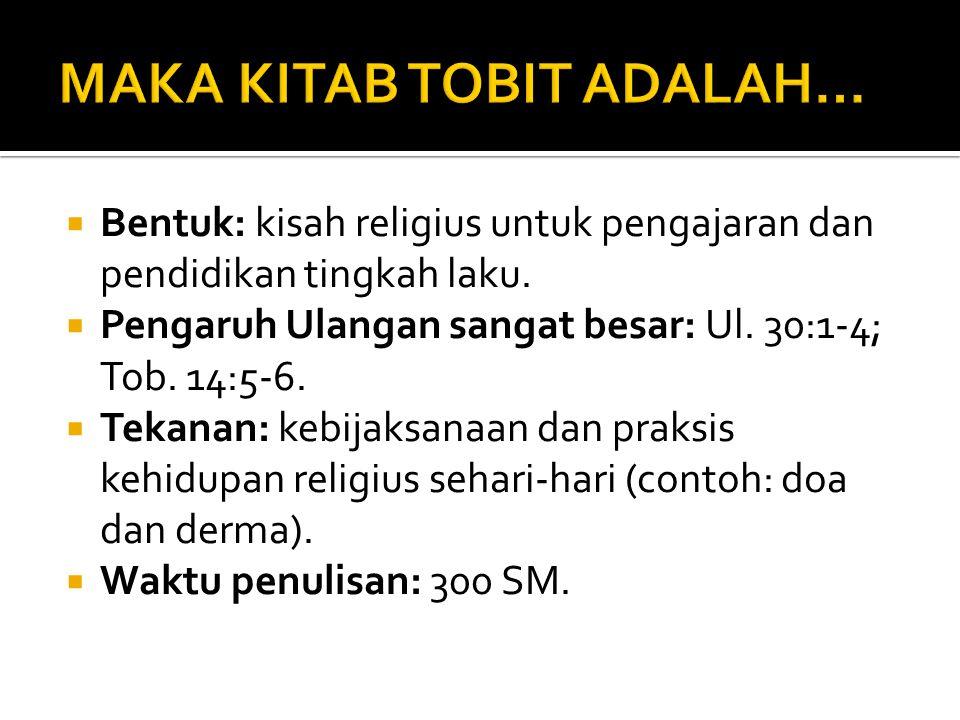 MAKA KITAB TOBIT ADALAH…