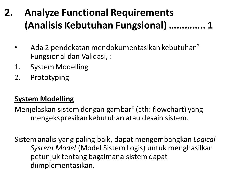 Analyze Functional Requirements (Analisis Kebutuhan Fungsional) ………….. 1