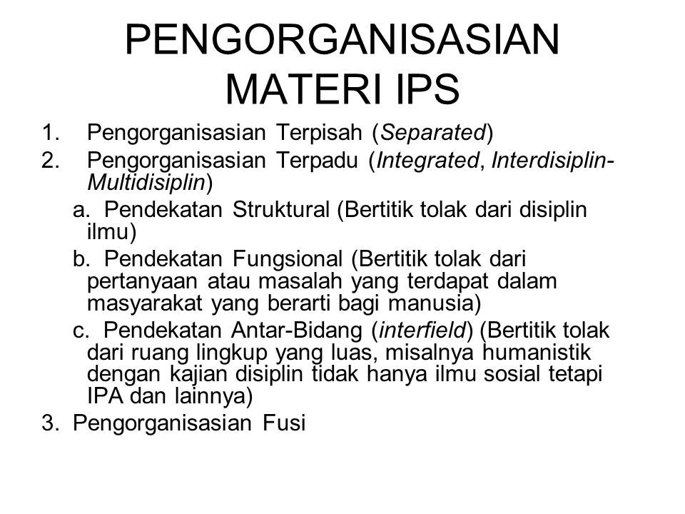 PENGORGANISASIAN MATERI IPS