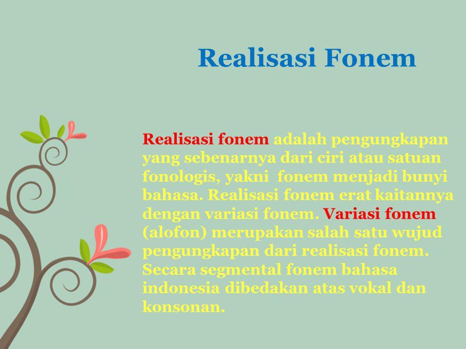 Realisasi Fonem