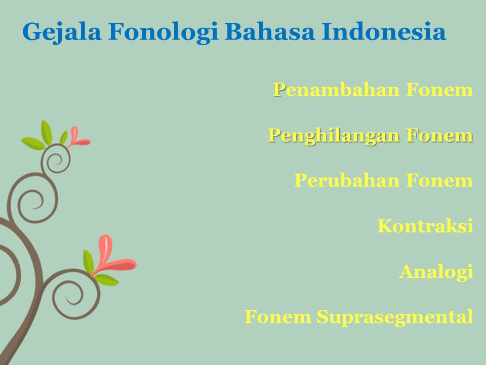Gejala Fonologi Bahasa Indonesia