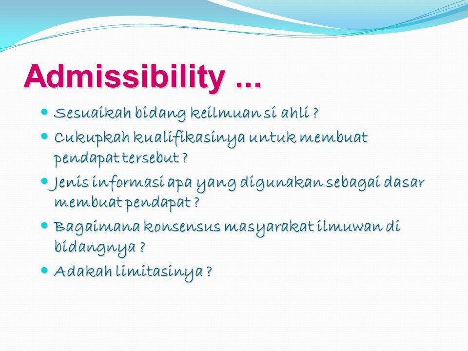 Admissibility ... Sesuaikah bidang keilmuan si ahli