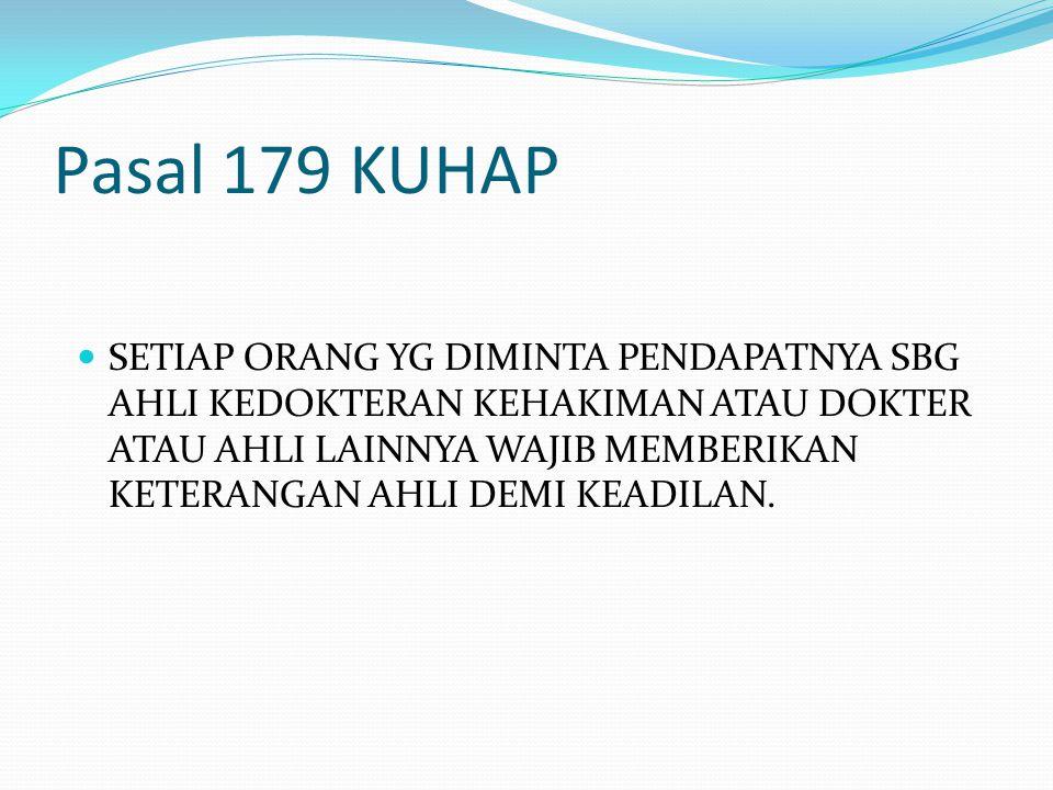 Pasal 179 KUHAP