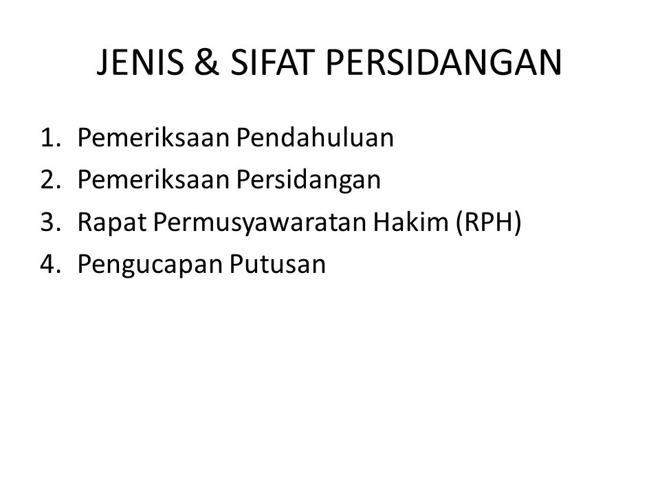 JENIS & SIFAT PERSIDANGAN