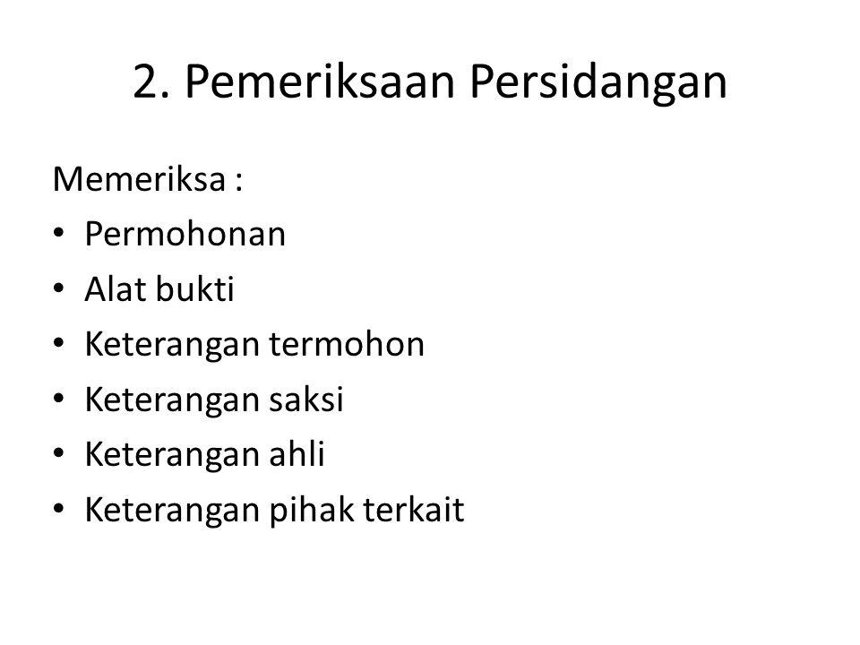 2. Pemeriksaan Persidangan