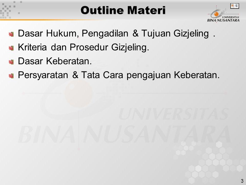 Outline Materi Dasar Hukum, Pengadilan & Tujuan Gizjeling .