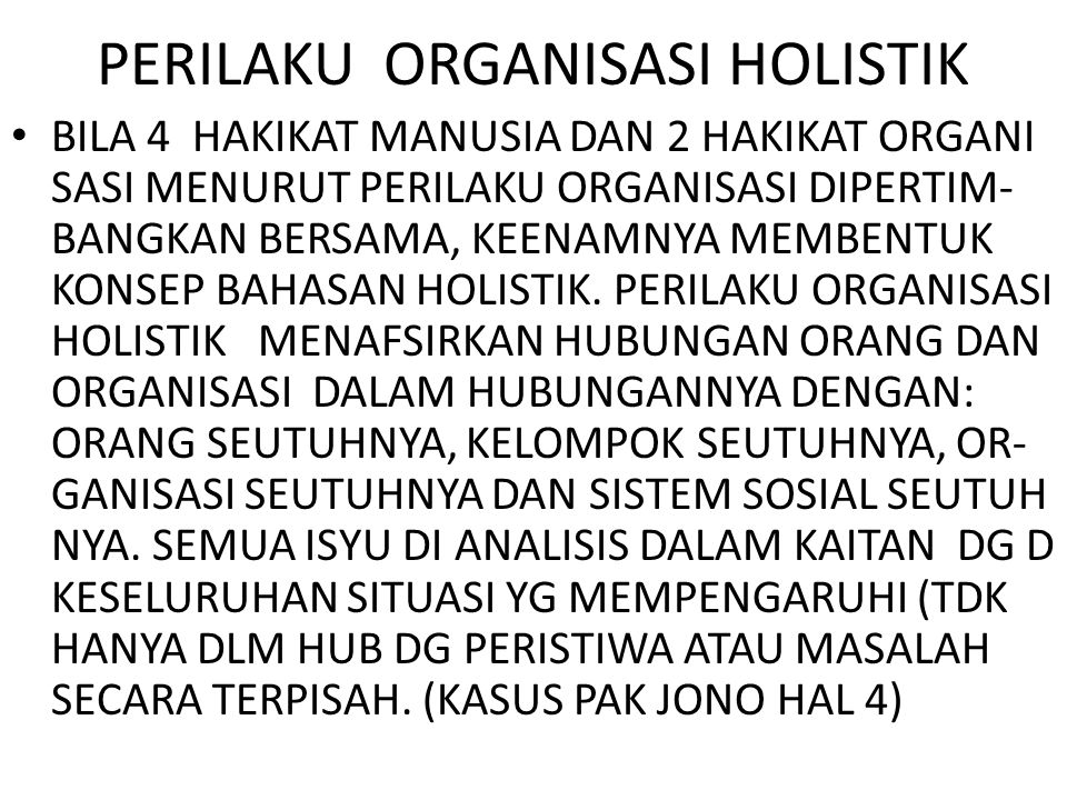 PERILAKU ORGANISASI HOLISTIK