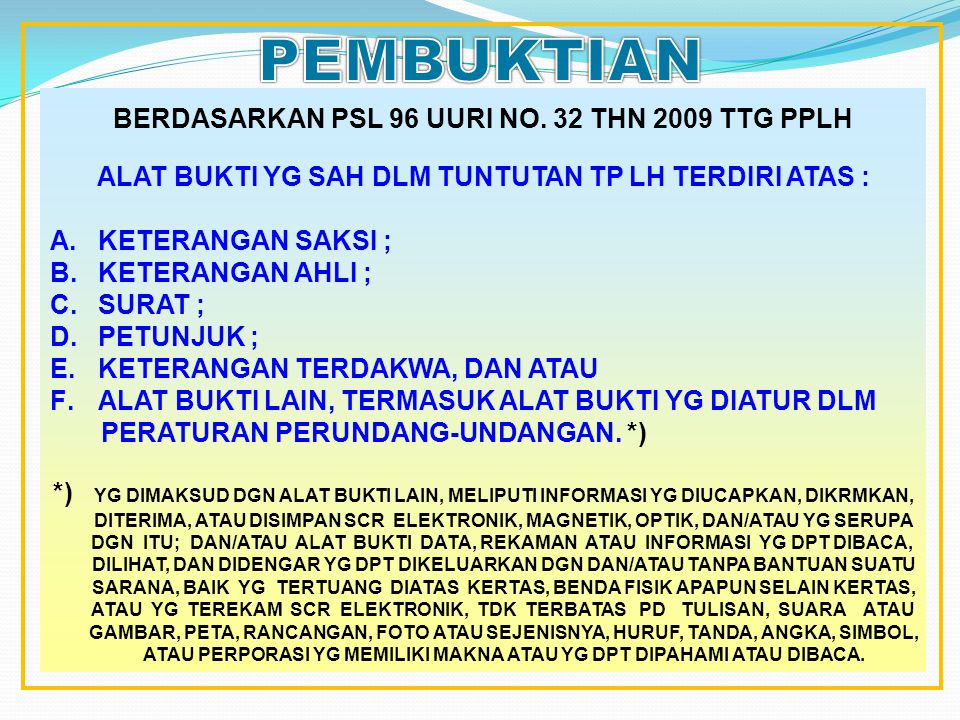 PEMBUKTIAN BERDASARKAN PSL 96 UURI NO. 32 THN 2009 TTG PPLH
