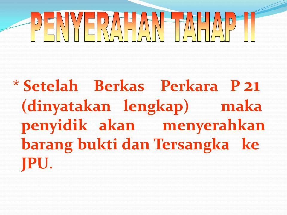 PENYERAHAN TAHAP II