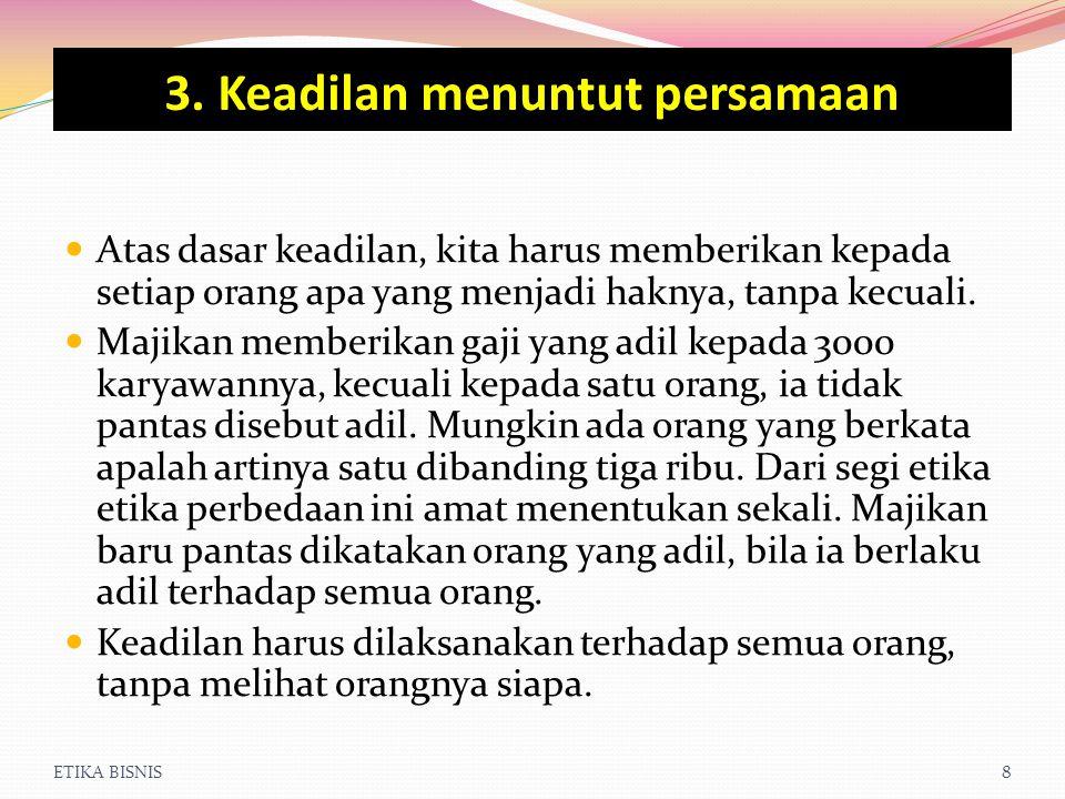 3. Keadilan menuntut persamaan