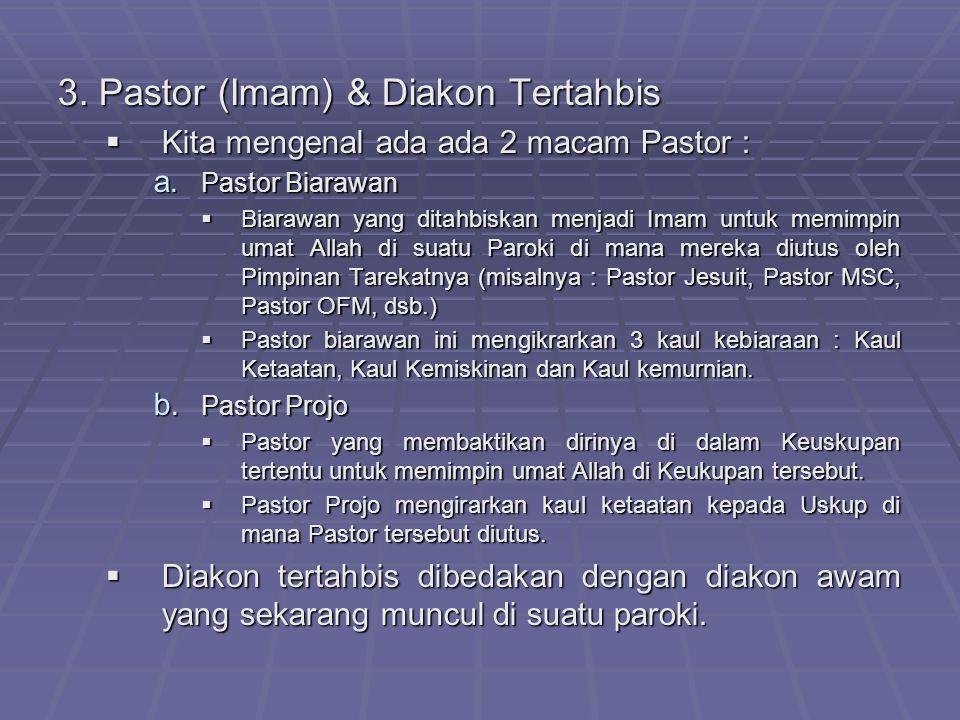 3. Pastor (Imam) & Diakon Tertahbis