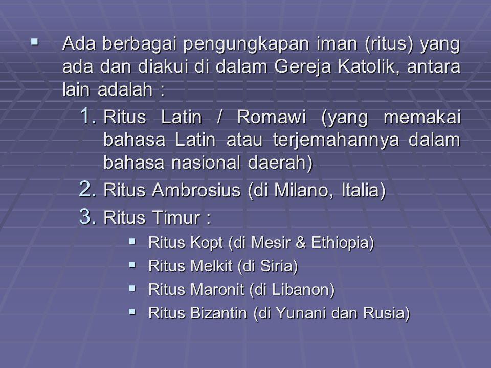 Ritus Ambrosius (di Milano, Italia) Ritus Timur :