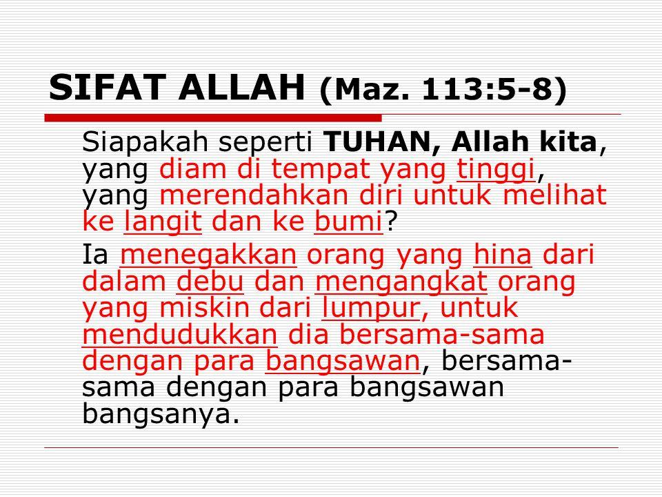 SIFAT ALLAH (Maz. 113:5-8)