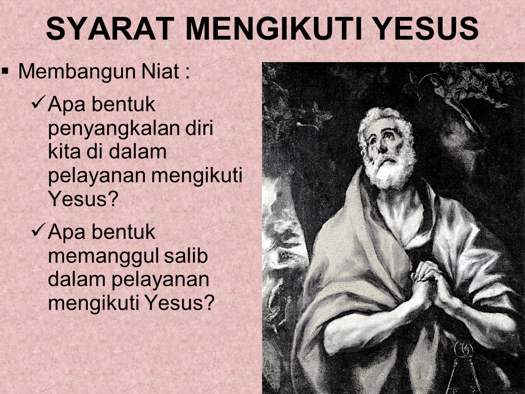 SYARAT MENGIKUTI YESUS