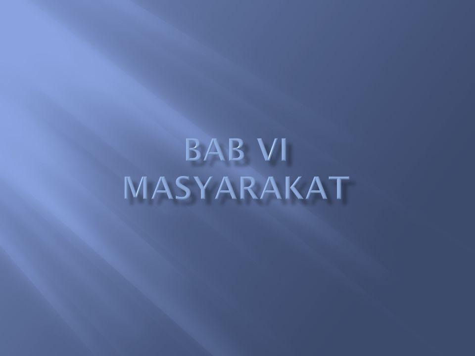 Bab VI MASYARAKAT