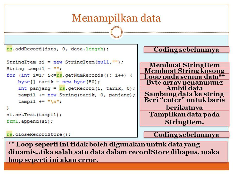 Beri enter untuk baris berikutnya Tampilkan data pada StringItem.